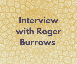 Q&A with Roger Burrows… |